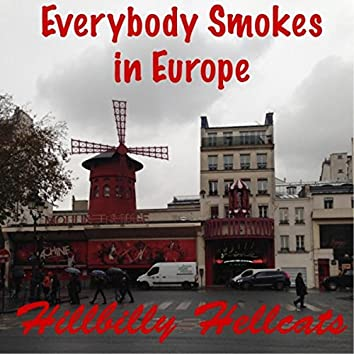 Everybody Smokes in Europe