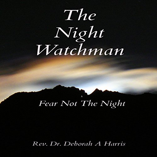 The Night Watchman: Fear Not The Night  By  cover art