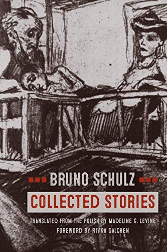 Schulz, B: Collected Stories
