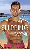Shipping the Captain (Valentine's Inc. Cruises) - Nora Phoenix