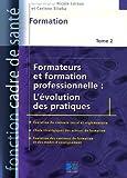 Formateurs et formation professionnelle - L'évolution des pratiques : Formation