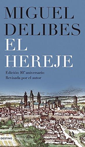 El hereje de [Miguel Delibes]