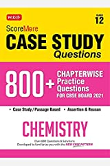 Score More Case Study Chapter wise Practice Questions Chemistry Class-12 Kindle Edition