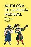 Antología de la poesía medieval: 27 (Akal Literaturas)