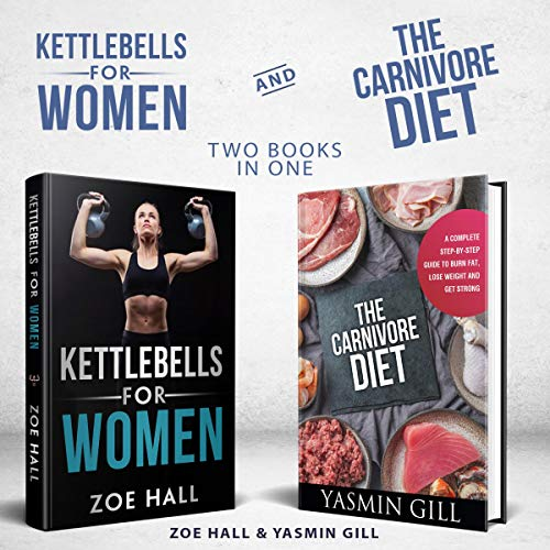 Couverture de Kettlebell Workout for Women and Carnivore Diet 2-in-1 Value Bundle