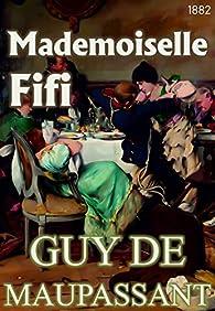 Mademoiselle Fifi par Guy de Maupassant