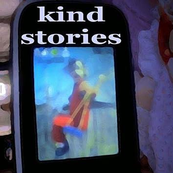 Kind Stories