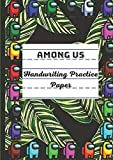 Among US: Handwriting Practice Paper for Kids A4, GUAVA, Preschool lined notebook or Kindergarten Workbook. Blank lined pages With Dotted Middle Lines ... Learning to Write Letters and numbers.