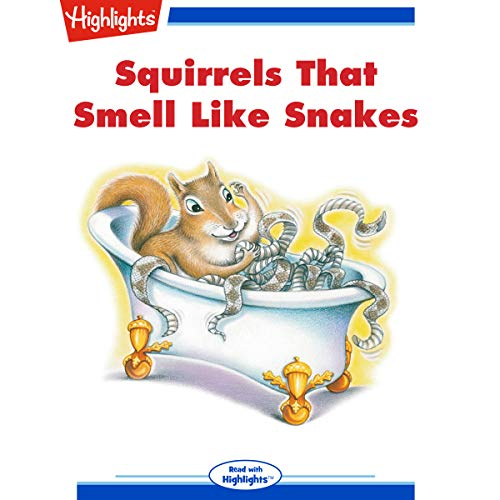 Squirrels That Smell like Snakes cover art