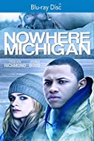 Nowhere, Michigan [Blu-ray]