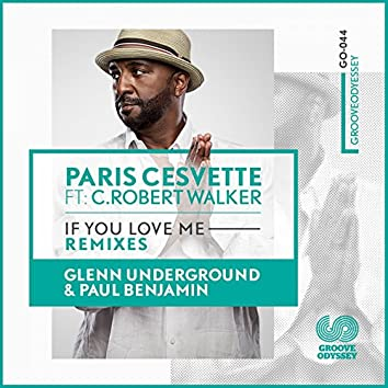 If You Love Me (Remixes)