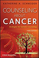 Counseling About Cancer: Strategies for Genetic Counseling by Katherine A. Schneider(2011-12-08)