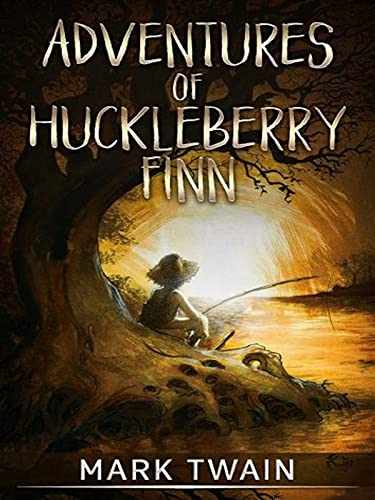 Adventures of Huckleberry Finn:A Classic illustrated Edition (English Edition)