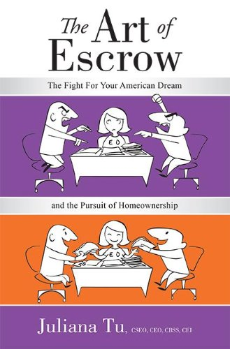 Download The Art of Escrow: The Fight for Your American Dream and the Pursuit of Homeownership 1599323532