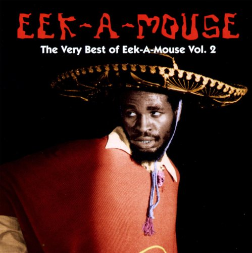 The Very Best Of Eek-A-Mouse Volume 2