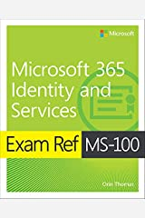 Exam Ref MS-100 Microsoft 365 Identity and Services Kindle Edition