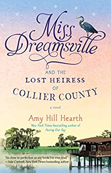 Miss Dreamsville and the Lost Heiress of Collier County: A Novel - Book #2 of the Miss Dreamsville