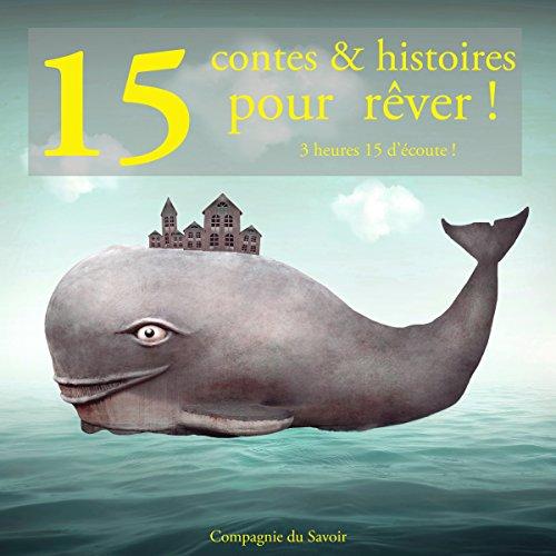 Couverture de 15 contes et histoires pour rêver