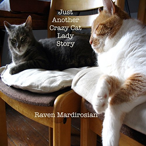 Just Another Crazy Cat Lady Story cover art