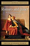 Romeo and Juliet (Ignatius Critical Editions)