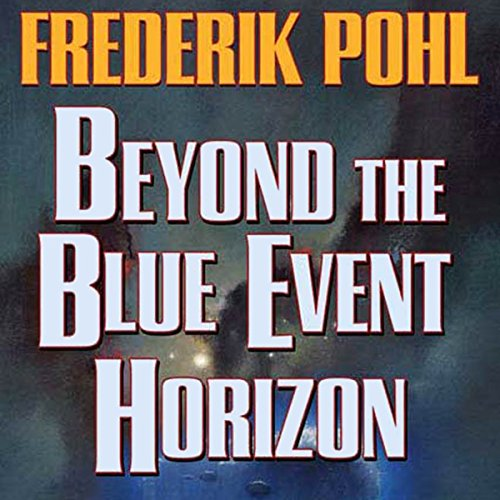 Beyond the Blue Event Horizon audiobook cover art