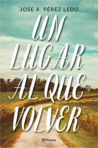 Un lugar al que volver: 3 (Autores Españoles e Iberoamericanos)