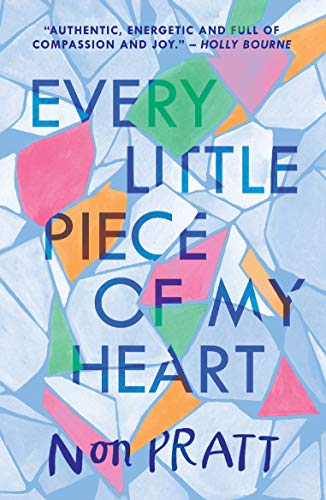 Every Little Piece of My Heart (English Edition)