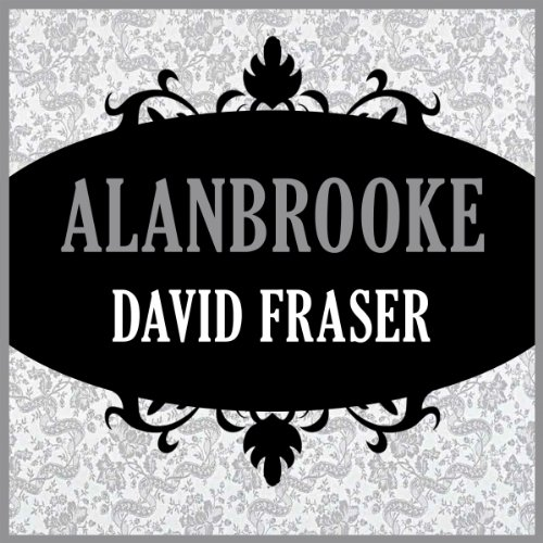 Alanbrooke audiobook cover art