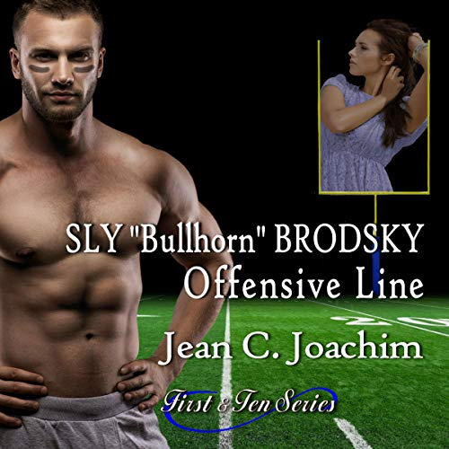 "Sly ""Bullhorn"" Brodsky, Offensive Line audiobook cover art"