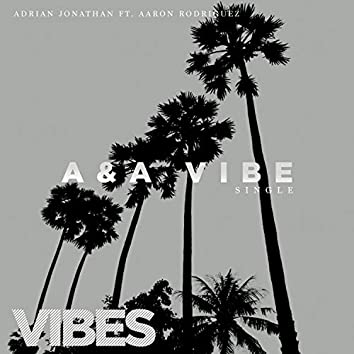 A&a Vibe (feat. Aaron Rodriguez)