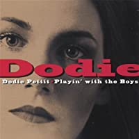 Playin With the Boys by Dodie Pettit (2006-02-14)
