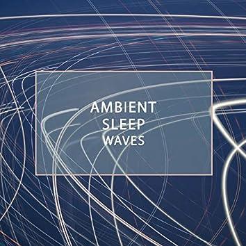 Ambient Sleep Waves