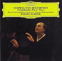 Beethoven: Symphonies Nos. 2 & 7 by Rafael Kubelik