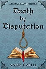 Death by Disputation (A Francis Bacon Mystery Book 2)