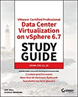 VMware Certified Professional Data Center Virtualization on vSphere 6.7 Study Guide: Exam 2V0-21.19 Front Cover