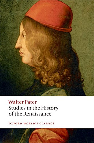 Studies in the History of the Renaissance (Oxford World's Classics)の詳細を見る