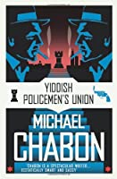The Yiddish Policemen's Union by Michael Chabon(2008-05-01)