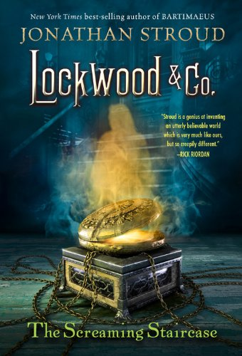 The Screaming Staircase (Lockwood & Co., Band 1)