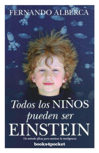 Todos los niños pueden ser Enstein (B4P): 361 (Ensayo y Divulgación)