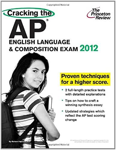 Cracking the AP English Language & Composition Exam, 2012 Edition