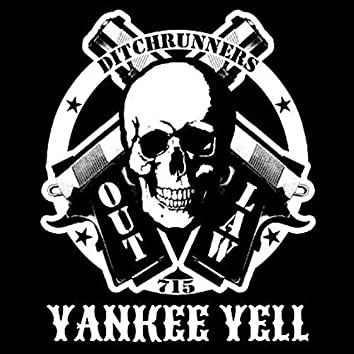 715 OutLaw Yankee Yell