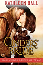Cinders' Bride: Sweet Mail Order Bride Series (Mail Order Brides of Texas Book 1)