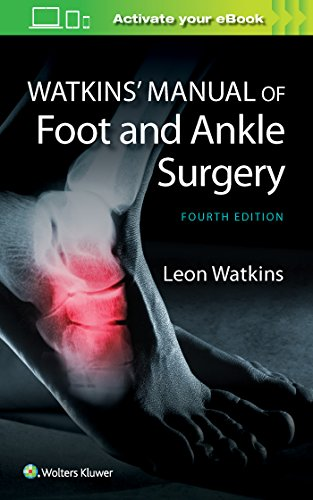 Compare Textbook Prices for Watkins' Manual of Foot and Ankle Medicine and Surgery Fourth Edition ISBN 9781451186673 by Watkins, Leon