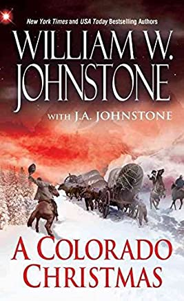 [Colorado Christmas] (By (author) William W. Johnstone , By (author) J. A. Johnstone) [published: October, 2016]