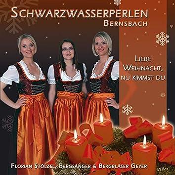 Liebe Weihnacht, nu kimmst du (Weihnachten im Erzgebirge)