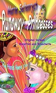 Runaway Princesses 2巻 表紙画像