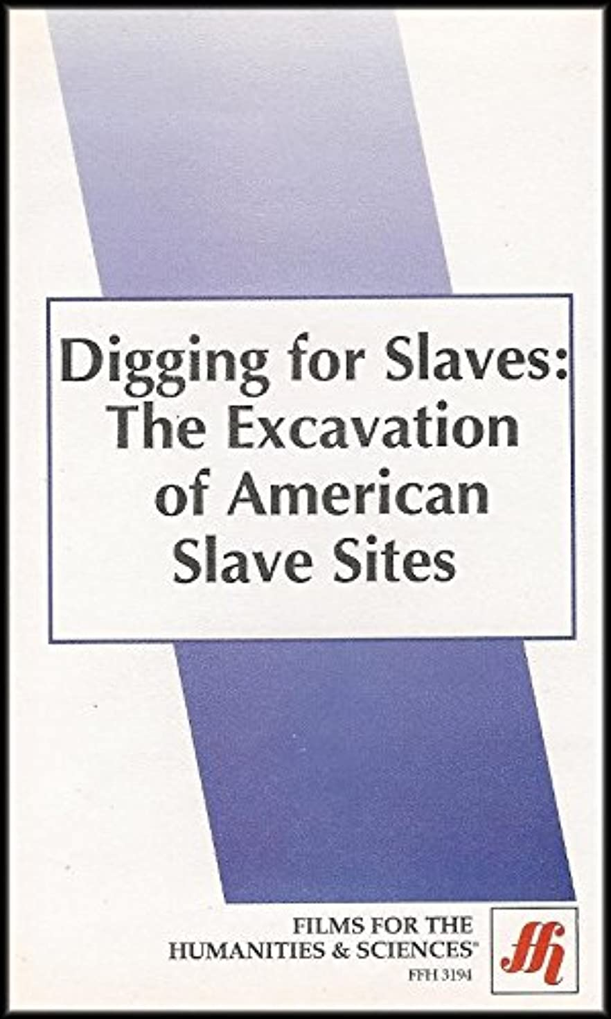Digging for Slaves: The Excavation of American Slave Sites (VHS VIDEO)