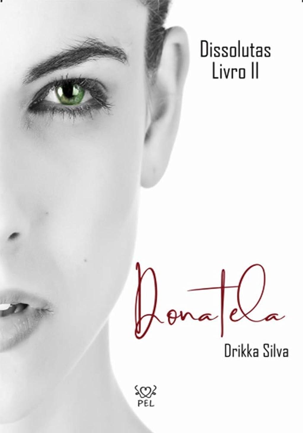 絶対の集中的な可聴Dissolutas livro II - Donatela  (Portuguese Edition)