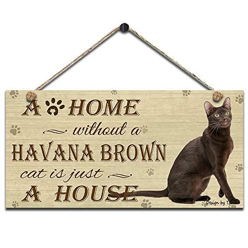 """Lata de 20 x 30 cm, diseño de gato marrón con texto en inglés """"A Home Without A Havana Brown Cat Is Just A House"""""""