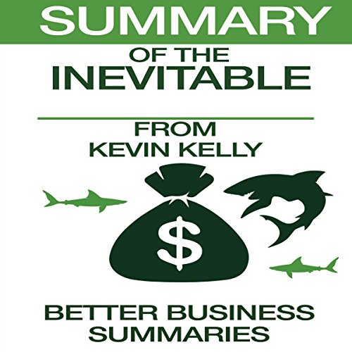 Summary of The Inevitable from Kevin Kelly audiobook cover art